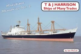 T&J Harrison: Ships of Many  Trades