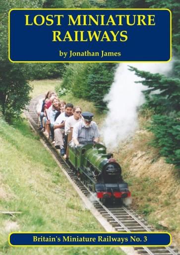 Lost Miniature Railways