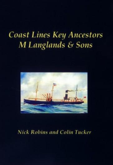 Coast Lines Key Ancestors: M Langlands and Sons