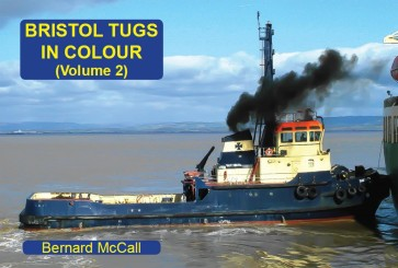 Bristol Tugs in Colour Volume 2
