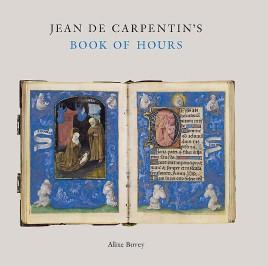 Jean de Carpentin's Book of Hours