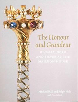 The Honour and Grandeur