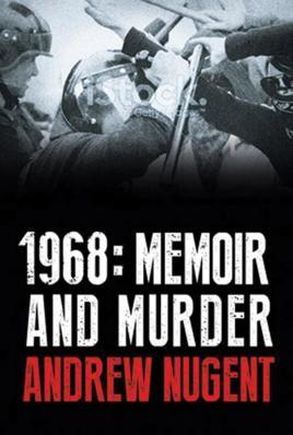 1968: Memoir and Murder