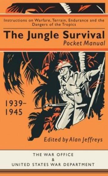 The Jungle Survival Pocket Manual 1939–1945