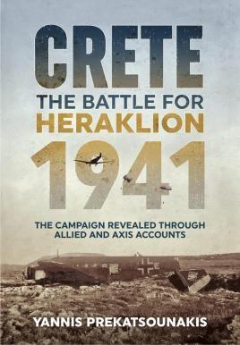 The Battle for Heraklion. Crete 1941