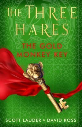 The Three Hares: The Gold Monkey Key