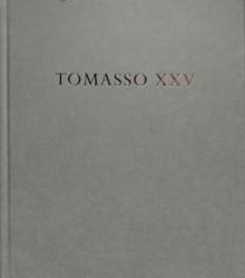 Tomasso XXV
