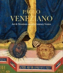 Paolo Veneziano: Art & Devotion in 14th-Century Venice