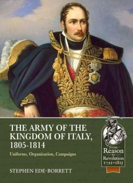 The Army of the Kingdom of Italy, 1805-1814