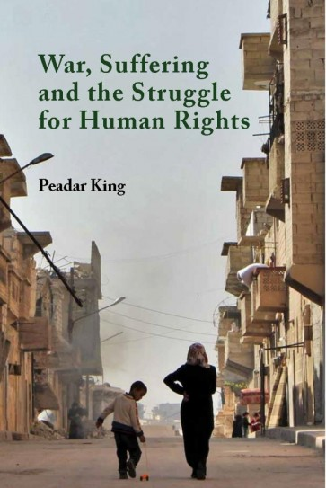 War, Suffering and the Struggle for Human Rights