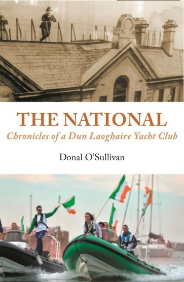 The National Chronicles of a Dun Laoghaire Yacht Club
