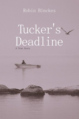 Tucker's Deadline