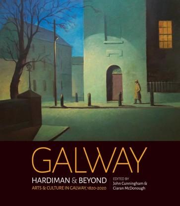GALWAY: Hardiman & Beyond