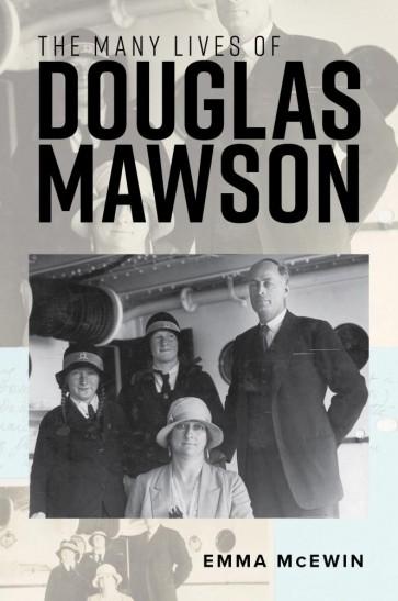 The Many Lives of Douglas Mawson