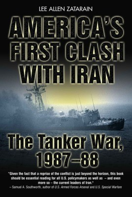 America's First Clash With Iran