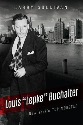 "Louis ""Lepke"" Buchalter"