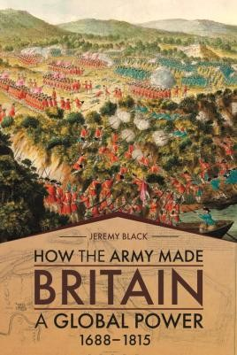 How the Army Made Britain a Global Power