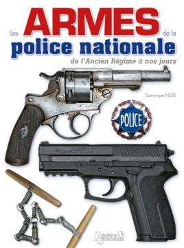 Les Armes de la Police Nationale