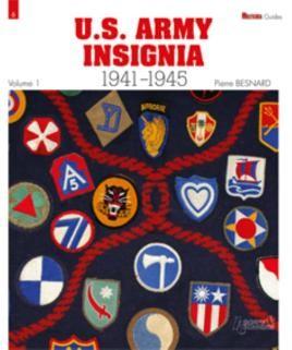 US Army Insignia 1941-1945 Vol. 1