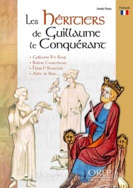 Les Heritiers De Guillaume Le Conquerant