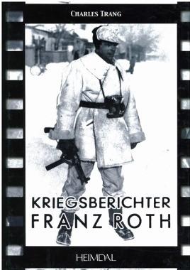 Kriegsberichter Franz Roth