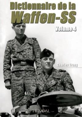 Dictionnaire de la Waffen-SS Tome 4