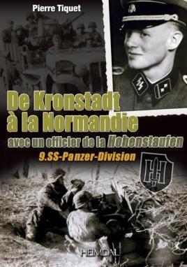De Kronstadt à la Normandie avec un officier de la Hohenstaufen