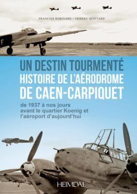 Caen-Carpiquet 1940-1945