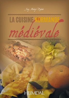 La cuisine normande médiévale