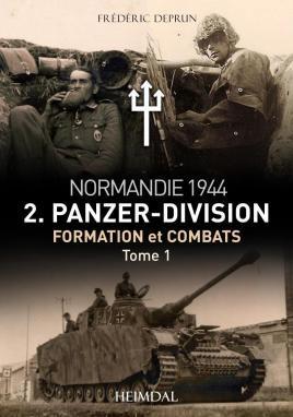 2.Panzerdivision en Normandie Tome 1