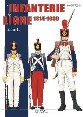 L'Infanterie De Ligne Tome 2