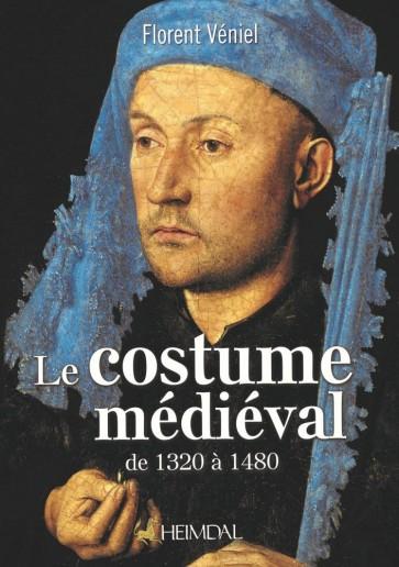 Le Costume Médiéval de 1320 à 1480