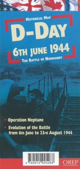 D-Day 6th June 1944 - The Battle Of Normandy