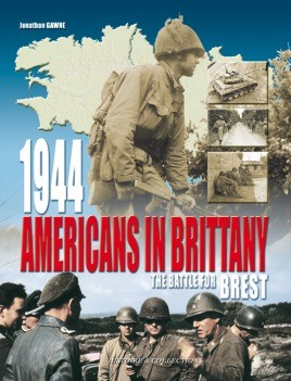 Americans In Brittany 1944