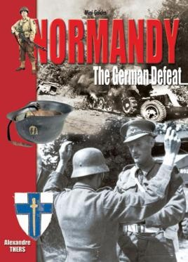 Normandy - The German Defeat