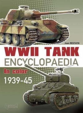 Encyclopaedia Of AFVs Of WWII: Tanks