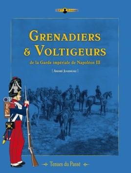 Grenadiers & Voltigeurs de la Garde Imperiale de Napoleon III