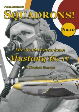 The North American Mustang Mk. IV in Western Europe