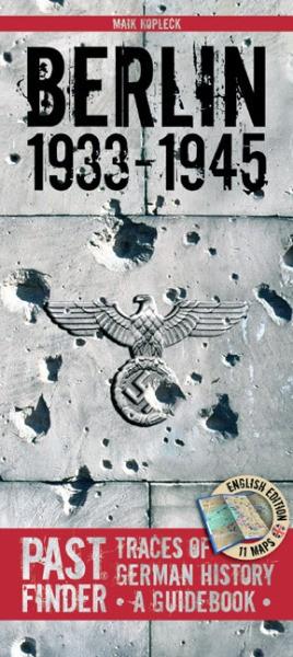 Past Finder: Berlin 1933 - 1945