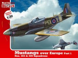 1/32 Mustangs over Europe Part 1. Nos. 303&309 Squadrons (KD 32003)