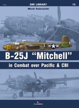 "B-25J ""Mitchell"" in Combat over Pacific & CBI"