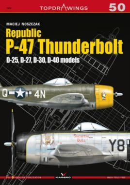 Republic P-47 Thunderbolt. D-25, D-27, D-30, D-40 models