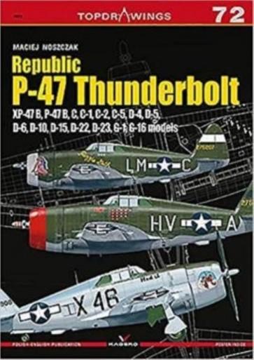 Republic P-47 Thunderbolt XP-47B, B, C, D, G