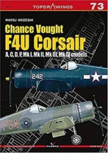 Chance Vought F4U Corsair A,C,D,P, Mk I, Mk II, Mk III, Mk IV