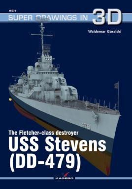 The Fletcher-Class Destroyer USS Stevens (DD-479)
