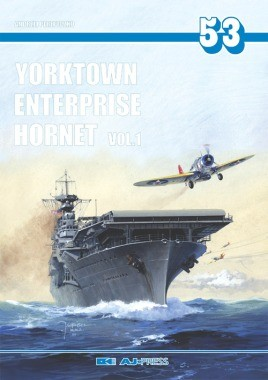 Yorktown, Enterprise, Hornet Vol. I