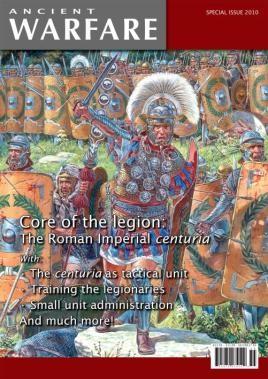 Core of the Legion: The Roman Imperial Centuria