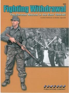6525: Fighting Withdrawal - German Retreat In The East 1944-45