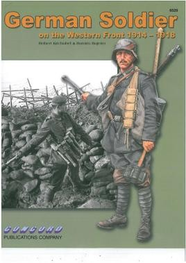 6529: German Soldier On The Western Front 1914-1918