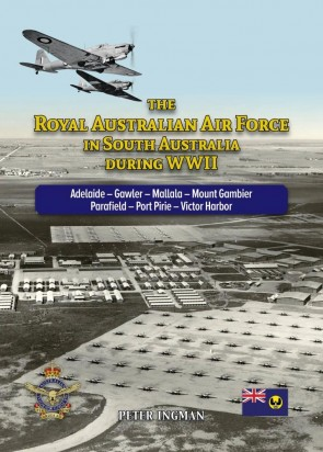The Royal Australian Air Force in South Australia during WWII